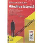 Gandirea laterala(editura Curtea Veche, autor: Edward de Bono isbn: 978-973-669-952-8)
