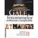 Enciclopedia Gale a fenomenelor neobisnuite si inexplicabile volumul II(editura All isbn: 978-973-571-983-8)