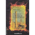 Declinul imperiilor(editura Curtea Veche, autor:Cormac O'Brien isbn:978-606-588-001-6)