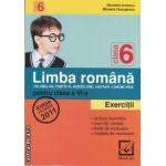 Limba romana exercitii pentru clasa a VI-a(editura Booklet, autori: Nicoleta Ionescu, Mihaela Georgescu isbn: 978-606-590-005-9)