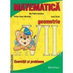 Matematica geometrie exercitii si probleme clasa a VII-a(editura Erc Press, autor: Victor Ioan Nicolae, Ilie Petre Iambor, Ioan Buta isbn: 978-973-157-900-9)