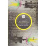 O educatie costisitoare (editura Allfa, autor: Nick McDonell isbn: 978-973-724-385-0)