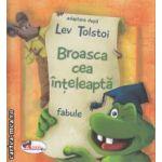 Broasca cea inteleapta-fabule (editura Aramis, autor: Lev Tolstoi isbn: 978-973-679-884-9)