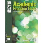 Focus IELTS: Academic practice tests with answer key + 3 CD ( editura Macmilan, autori: Philip Gould, Michael Clutterbuck ISBN: 978-1-4202-3022-2 )