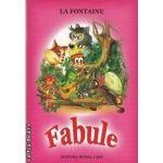 Fabule (editura Roxel Cart, autoR: La Fontaine isbn: 978-606-8383-00-2)