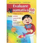 Evaluare sumativa clasa a II-a (editura Carminis, autori: Iuliana Daniela Dulica, Camelia Sima isbn: 978-973-123-160-0)