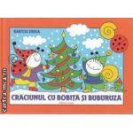 Craciunul cu Bobita si Buburuza (editura Casa, autor: Bartos Erika isbn: 978-606-8189-42-0)