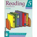 Reading 5 comprehension (editura Macmillan, autor: Louis Fidge isbn: 978-0-333-77684-1)