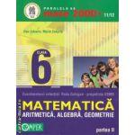 Matematica aritmetica, algebra, geometrie partea II clasa a VI-a (editura Paralela 45, autori: Dan Zaharia, Maria Zaharia isbn: 978-973-47-1129-1)