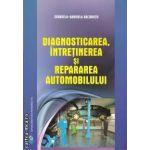 Diagnosticarea, intretinerea si prepararea automobilului ( editura: Didactica si Pedagogica, autor: Cerasela-Gabriela Baltaretu ISBN 978-973-30-3061-4 )