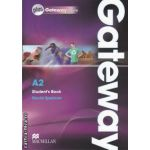 Gateway A2 Student's Book plus Gateway online ( editura: Macmillan, autor: David Spencer ISBN 978-0-230-41759-5 )