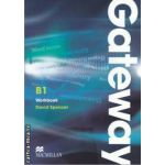 Gateway B1 Workbook ( editura: Macmillan, autor: David Spencer ISBN 9780230723450 )