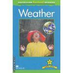 Weather ( editura: Macmillan, autor: Chris Oxlade ISBN 978-0-230-43229-1 )
