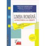 Limba romana - Admiterea la Drept: 1200 de intrebari si raspunsuri ( editura: All, autori: Cristian Moroianu, Adrian Stoicescu 978-606-587-168-7 )