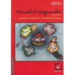 Caruselul ortogramelor: exercitii de ortografie, punctuatie si vocabular: clasa a 4-a ( editura: Booklet, autor: Madalina Florea, Florentina Ionita ISBN 9786065900363 )