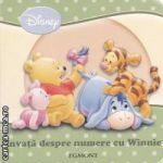 Invata despre numere cu Winnie ( editura: Egmont , autor: Julia Kretsch ISBN 978-606-519-319-2 )