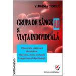 Grupa de sange AB si viata individuala ( editura: Universitara , autor: Virginia Ciocan ISBN 9786065913646 )