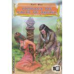 Comoara din Lacul de Argint ( editura: Donaris, autor: Karl May ISBN 978-973-7842-98-5 )