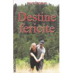 Destine fericite ( editura : Corut Pavel, autor : Pavel Corut ISBN 978-973-1992-17-4 )