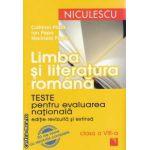 Limba si literatura romana: teste pentru evaluarea nationala clasa a 8 - a ( editura: Niculescu, autor: Ion Popa ISBN 978-973-748-549-6 )