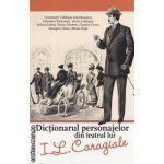 Dictionarul personagelor din teatrul lui I . L . Caragiale ( editura : All , coordonator : Constantin Cublesan ISBN 978-973-684-760-8 )