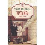 Viata mea - fragmente de jurnal - ( editura : All , autor : Sofia Talstaia ISBN 978-973-724-419-2 )