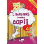 Literatura pentru copii clasa a 4 - a ( editura : Aramis , autor : Olga Piriiala ISBN 9789736798917 )