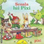 Scoala lui Pixi ( editura: Galaxia Copiilor, autor: Simone Nettingsmeier ISBN 978-606-93160-4-7 )