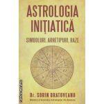 Astrologia initiatica: simboluri, arhetipuri, raze ( editura: Daksha, autor: Sorin Bratoveanu ISBN 9789731965307 )