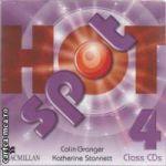 Hot Spot Class CDs 4 ( editura: Macmillan, autori: Colin Granger, Katherine Stannett ISBN 978-0-230-53385-1)