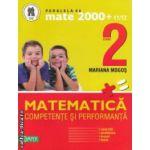 Matematica : clasa a II - a : competente si performanta : exercitii , probleme , jocuri , teste ( editura : Paralela 45 , autor : Mariana Mogos ISBN 978-973-47-1147-5 )