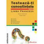 Limba franceza : testeaza-ti cunostintele : clasele 5 - 8 ( editura : Booklet , autori : Roxana Velenovici , Angela Soare ISBN 9786065900868 )