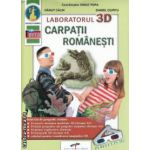 Laboratorul 3 D : Carpatii Romanesti ( editura : CD Press , coordonator : Ionut Popa ISBN 978-606-528-133-2 )