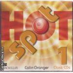 Hot Spot Class CDs 1 ( editura: Macmillan, autori: Colin Granger ISBN 978-0-230-53373-8 )