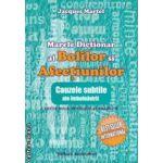 Marele dictionar al bolilor si afectiunilor : cauzele subtile ale imbolnavirii ( editura : Ascendent , autor : Jacques Martel ISBN 978-973-1859-69-9 )