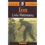 Ion ( editura : Liviu Rebreanu , autor : Liviu Rebreanu ISBN 978-973-1898-21-6 )