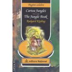 Cartea Junglei - The Jungle Book ( editura : National , autor : Rudyard Kipling ISBN 978-973-659-109-3 )