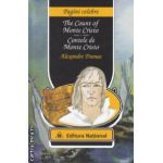Contele de Monte Cristo - The Count of Monte Cristo ( editura : National , autor : Alexandre Dumas ISBN 978-973-659-183-9 )