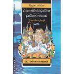Calatoriile lui Gulliver - Gulliver' s travels ( editura: National, autor: Jonathan Swift ISBN 978-973-659-173-0 )