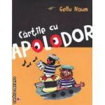 Cartile cu Apolodor ( editura : Paralela 45 , autor : Gellu Naum ISBN 9789734715497 )