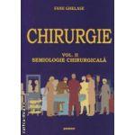 Chirurgie vol. II, semiologie chirurgicala ( editura: SITECH, autor: Fane Ghelase ISBN 9786061128181 )