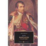 Napoleon: Imparatul regilor vol. III ( editura: All, autor: Max Gallo ISBN 978-973-724-359-1 )