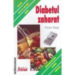 Diabetul zaharat ( editura : Stefan , autor : Victor Duta , ISBN 978-973-118-095-3 )