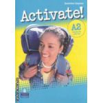 Activate! A2 workbook with key (editura: Longman, autor: Suzanne Gaynor ISBN 978-1-4082-2426-7 )