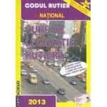 Curs de legislatie rutiera ( editura : National, autor : Dan Chiriac ISBN 978-973-659-198-3 )