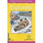 Macmillan factual Readers: Explorers - Level 5+ ( editura: Macmillan, autor: Chris Oxlade ISBN 978-0-230-43230-7 )