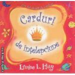 Carduri de intelepciune ( Editura: Adevar divin, Autor: Louise L. Hay ISBN 978-606-8420-12-7 )