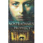 The Nostradamus Prophecy ( Editura : Doubleday , Autor : Theresa Breslin ISBN 978-0-385-61309-5 )
