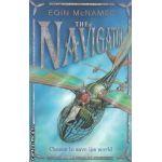 The Navigator ( Editura: Harper Collins, Autor: Eoin McNamee ISBN 0-00-720977-0 )