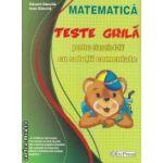Matematica teste grila pentru clasele I-IV cu solutii comentate ( Editura: ErcPress, Autor: Eduard Dancila, Ioan Dancila ISBN 978-973-157-453-0 )